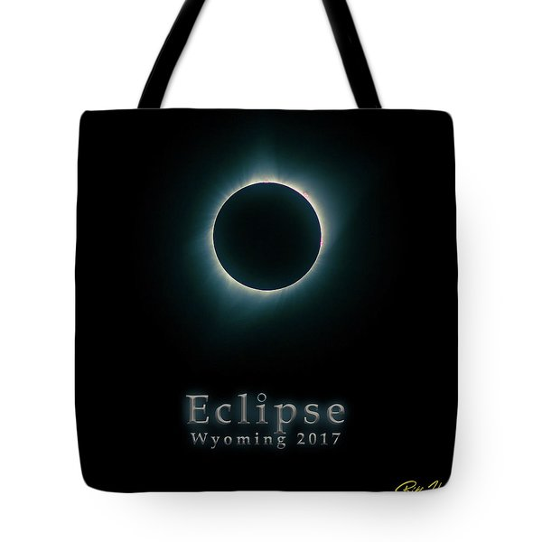 Tote Bag featuring the photograph Eclipse Wyoming by Rikk Flohr