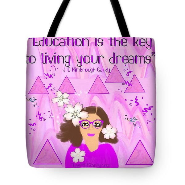 Education Is The Key Tote Bag