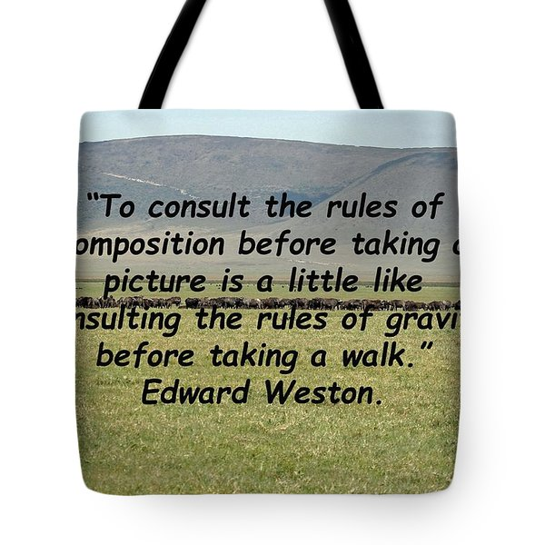 Edward Weston Quote Tote Bag
