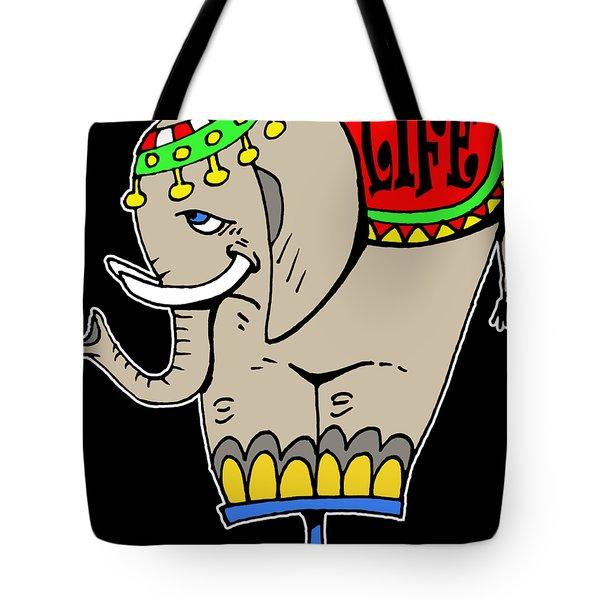 Elephant Life  Tote Bag
