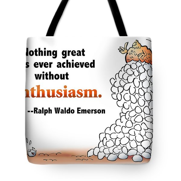 Embrace Enthusiasm Tote Bag