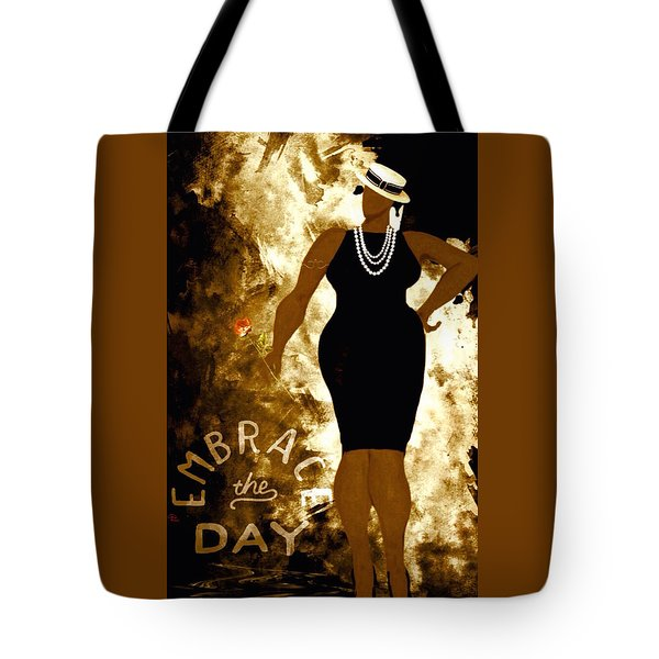 Embrace The Day Tote Bag