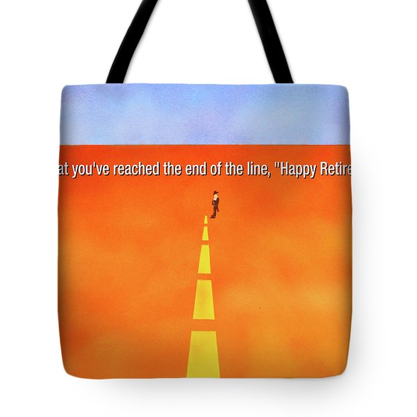 End Of The Line Greeting Card Tote Bag