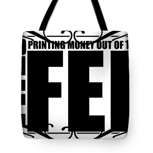 #endthefed Tote Bag