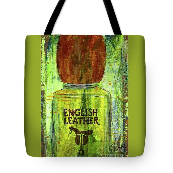 Tote Bag featuring the painting English Leather by P J Lewis