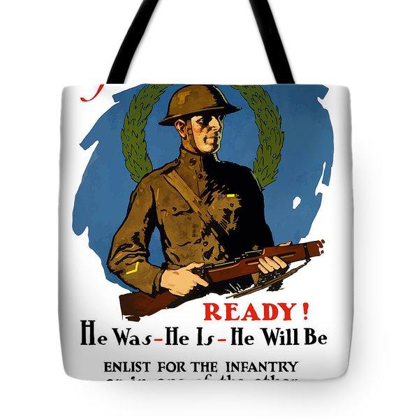 The Regular - Enlist For The Infantry Tote Bag