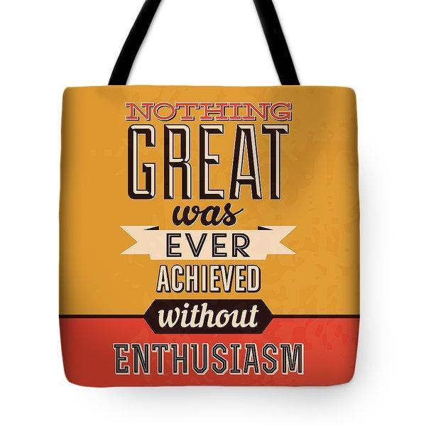 Enthusiasm Tote Bag
