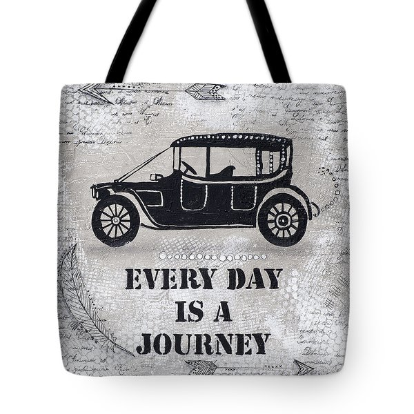 Every Day Is A Journey  Tote Bag by Stanka Vukelic