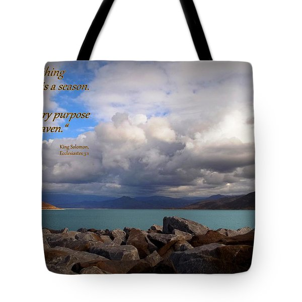 Everything Has Its Time - Ecclesiastes Tote Bag