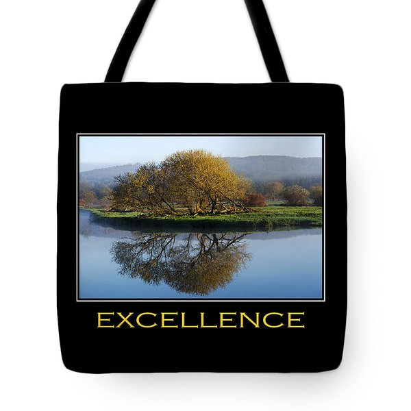 Excellence Inspirational Motivational Poster Art Tote Bag by Christina Rollo