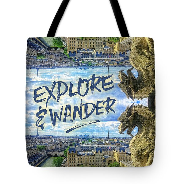 Explore And Wander Notre Dame Cathedral Gargoyle Paris Tote Bag
