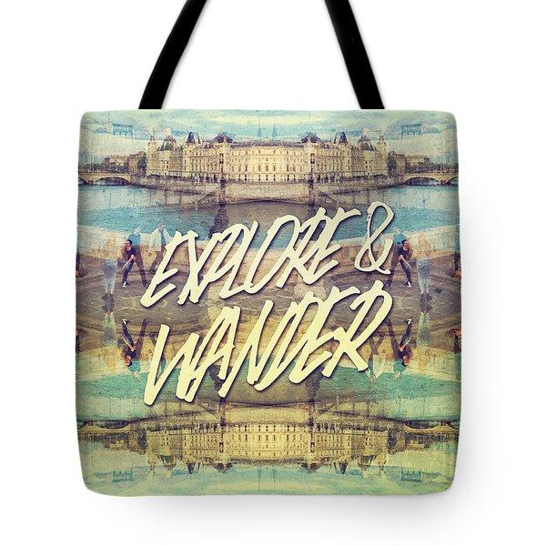 Explore And Wander Seine River Louvre Paris France Tote Bag
