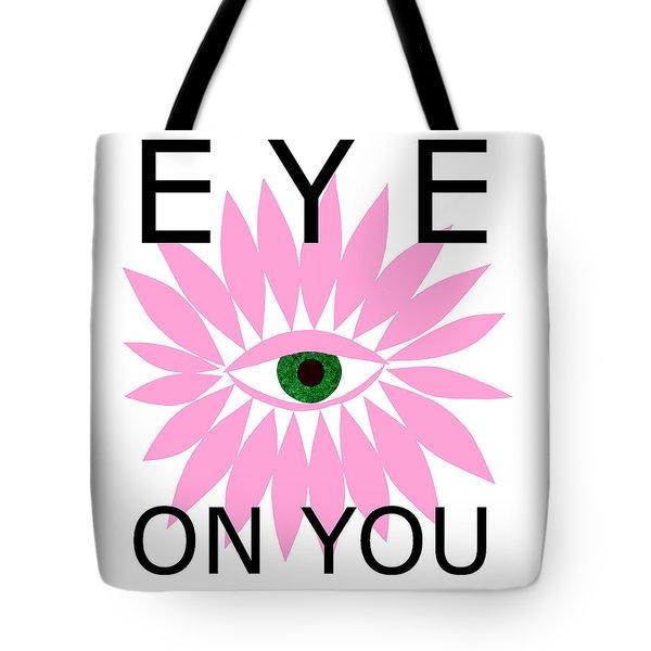 Eye On You Tote Bag