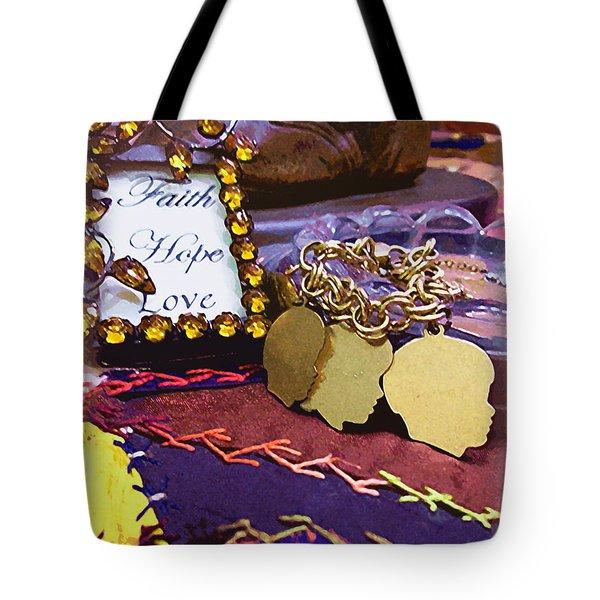 Faith Hope Love 4 Tote Bag
