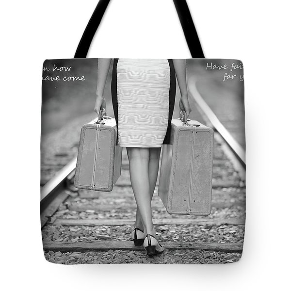 Faith In Your Journey Tote Bag by Barbara West