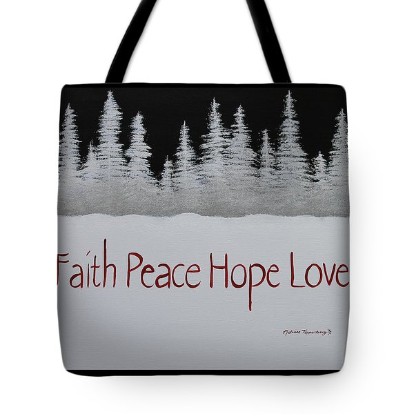 Faith, Peace, Hope, Love Tote Bag