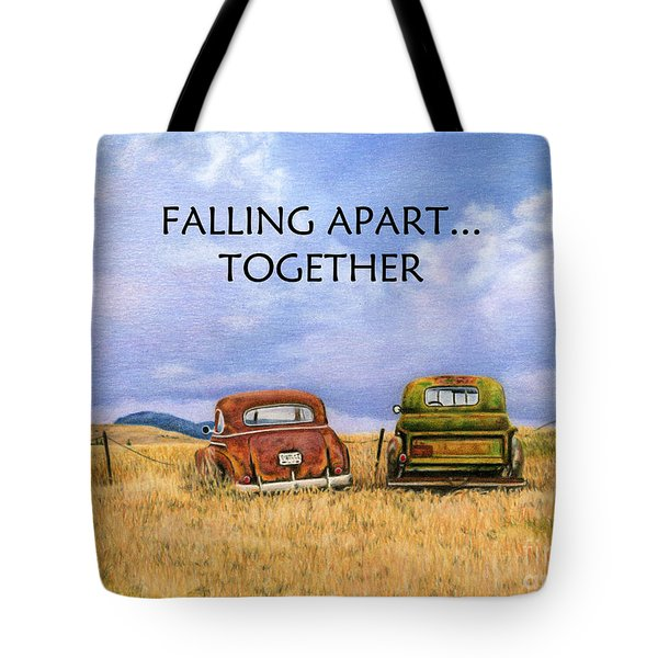 Falling Apart Together Tote Bag