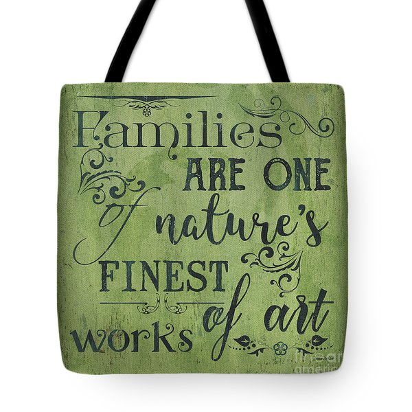 Families Are... Tote Bag