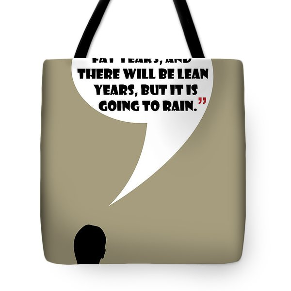 Fat Years - Mad Men Poster Don Draper Quote Tote Bag