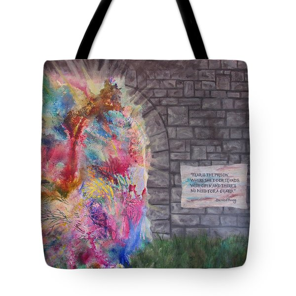 Fear Is The Prison... Tote Bag