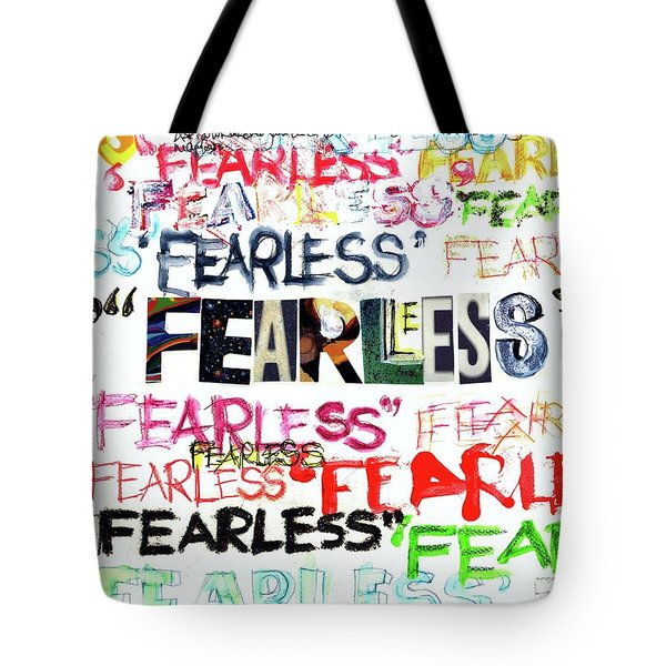 Fearless Tote Bag by Carolyn Weltman
