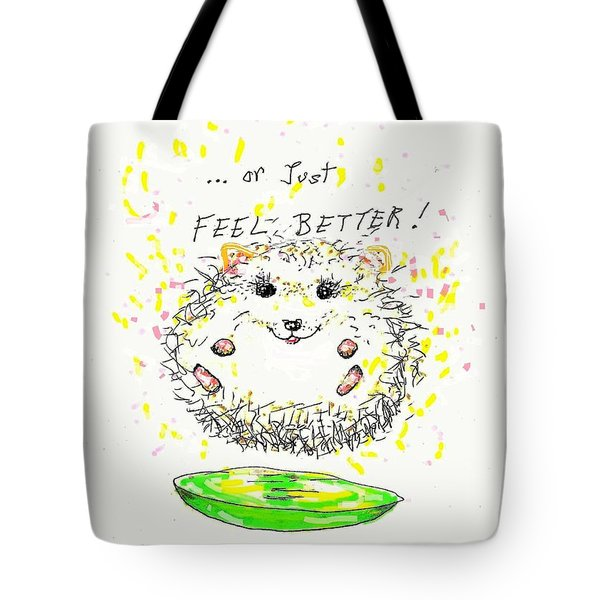 Feel Better Tote Bag