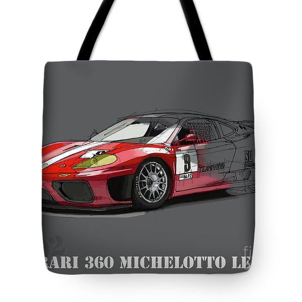 Ferrari 360 Michelotto Le Mans Race Car. Tote Bag