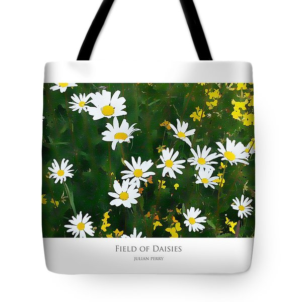 Tote Bag featuring the digital art Field Of Daisies by Julian Perry