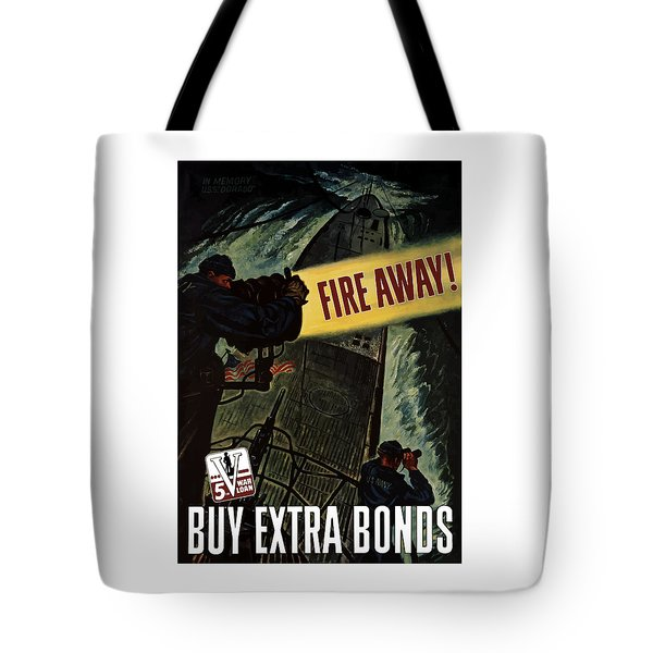 Fire Away Tote Bag by War Is Hell Store