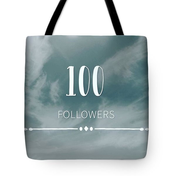 First 100 Followers  Tote Bag