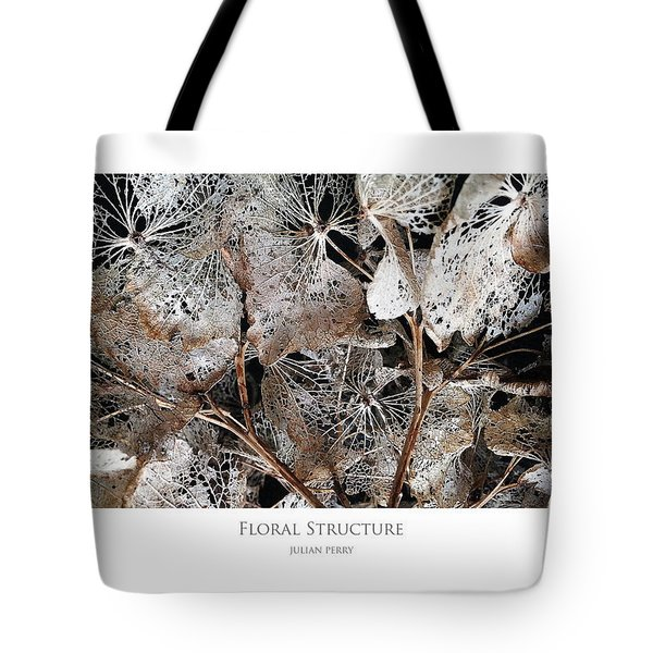 Tote Bag featuring the digital art Floral Structure by Julian Perry