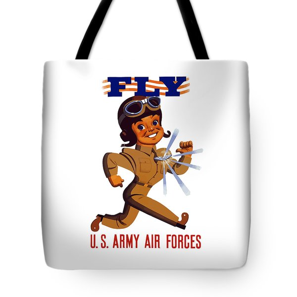 Fly - Us Army Air Forces Tote Bag by War Is Hell Store