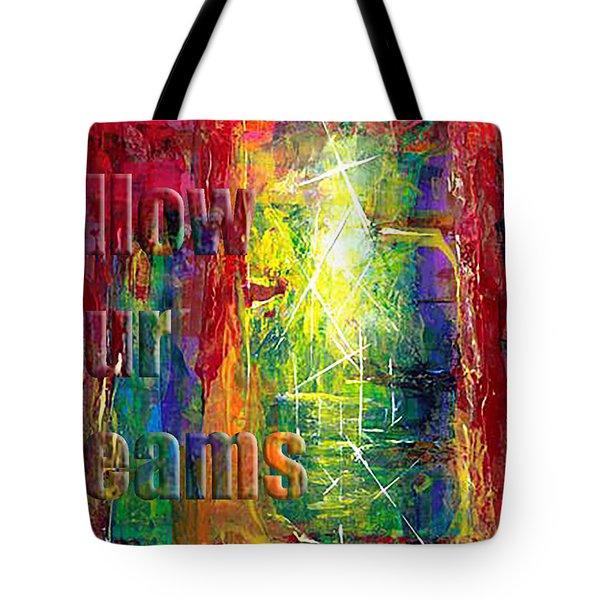 Follow Your Dreams Embossed Tote Bag