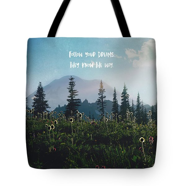 Follow Your Dreams Tote Bag