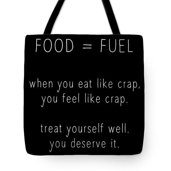 Food Is Fuel Tote Bag