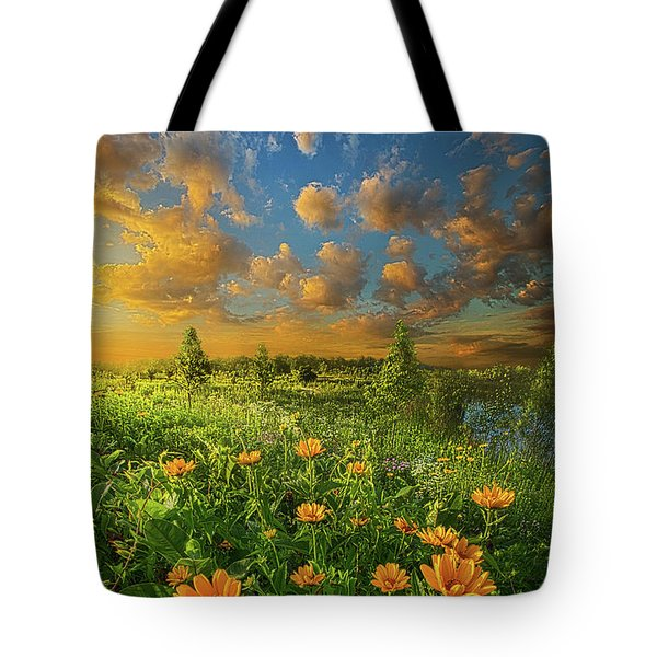 For A Moment All The World Was Right Tote Bag