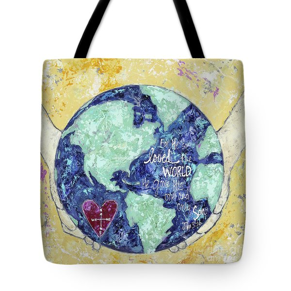 For He So Loved The World Tote Bag