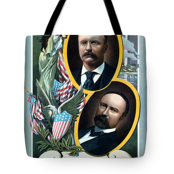 For President - Theodore Roosevelt And For Vice President - Charles W Fairbanks Tote Bag by International  Images