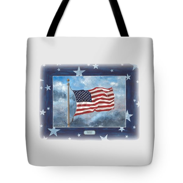 Forever Old Glory  Tote Bag