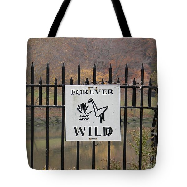 Forever Wild Tote Bag