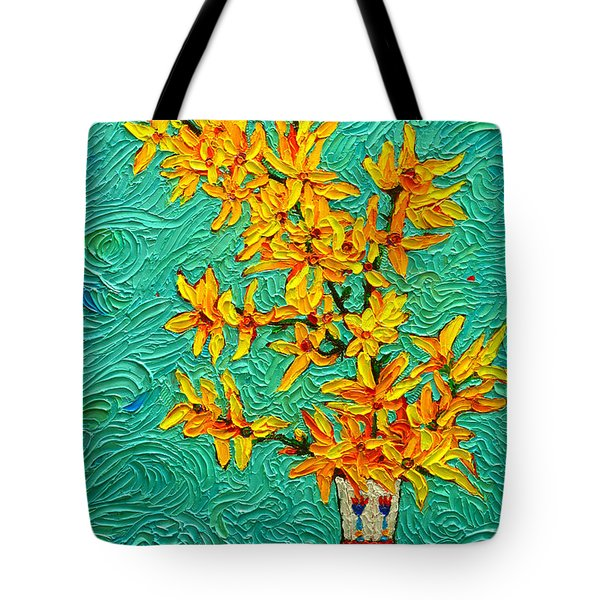 Forsythia Vibration Modern Impressionist Flower Art Palette Knife Oil Painting By Ana Maria Edulescu Tote Bag