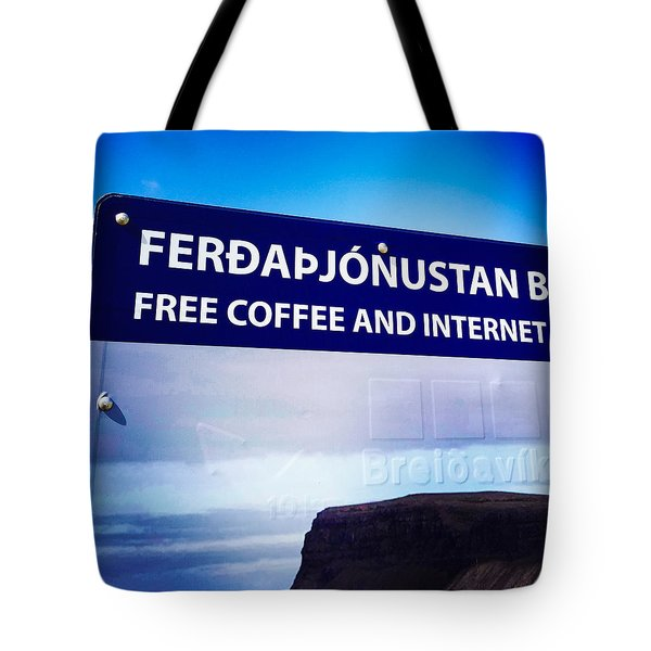 Free Coffee And Internet - Sign In Iceland Tote Bag