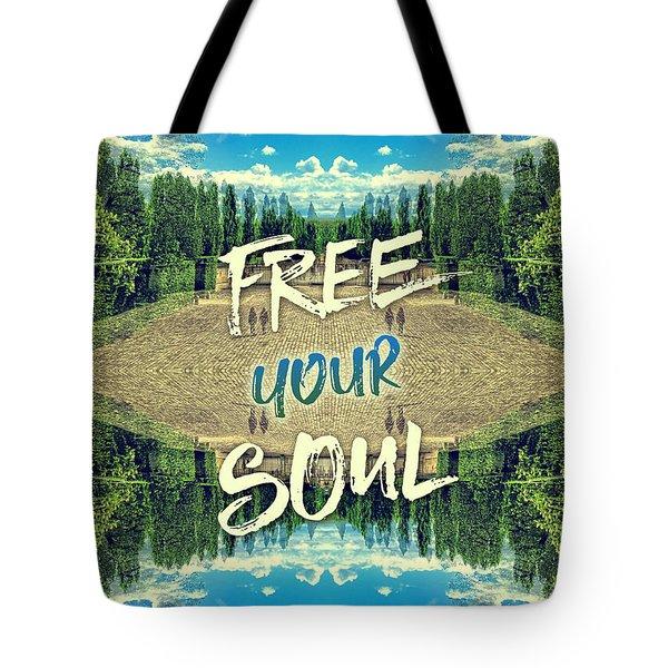 Free Your Soul Trianon Chateau Garden Versailles Paris Tote Bag