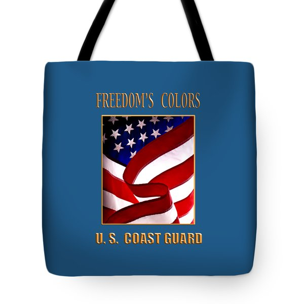 Freedom's Colors Uscg Tote Bag