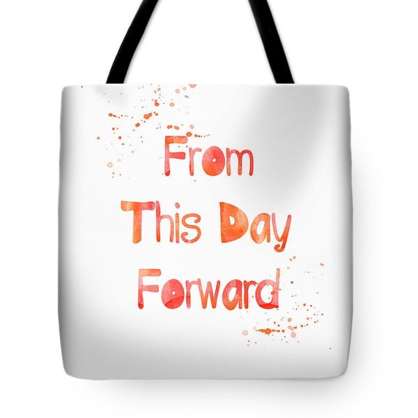 From This Day Forward Tote Bag