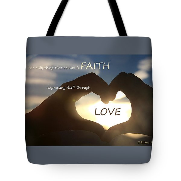 Tote Bag featuring the photograph Galatians 5 6 by Emanuel Tanjala