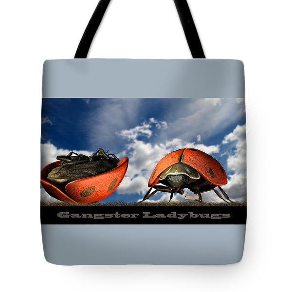 Gangster Ladybugs Nature Gone Mad Tote Bag