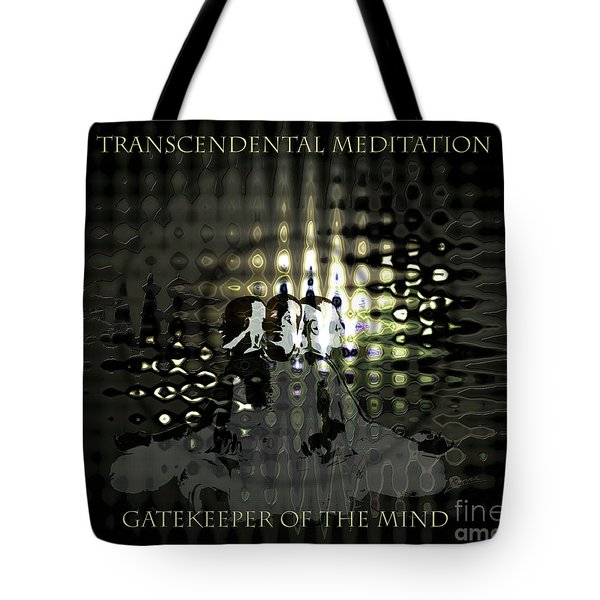 Gatekeeper Of The Mind Tote Bag