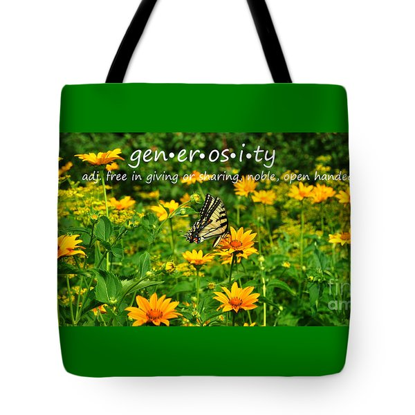 Tote Bag featuring the photograph Gen Er Os I Ty  by Diane E Berry