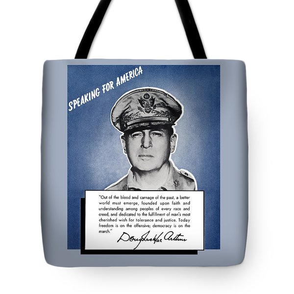 General Macarthur Speaking For America Tote Bag by War Is Hell Store